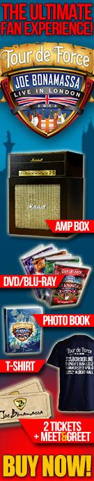 Bonamassa Tour De Force experience box set! Buy now!